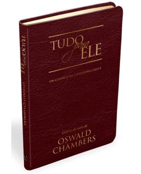 Devocional | Tudo Para Ele | Oswald Chambers