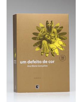 Um Defeito de Cor | Ana Maria Gonçalves