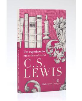 Um Experimento em Crítica Literária | C. S. Lewis
