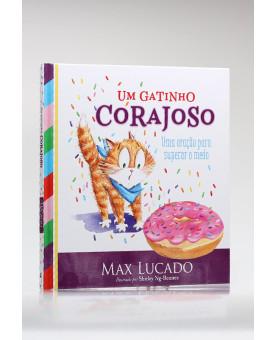 Um Gatinho Corajoso | Max Lucado