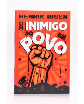 Um Inimigo do Povo | Henrik Ibsen