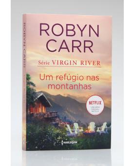 Um Refúgio nas Montanhas | Robyn Carr