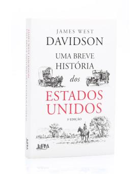 Uma Breve História dos Estados Unidos | James West Davidson