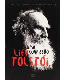 Uma Confissão | Liev Tolstói