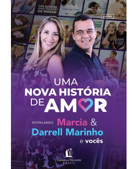 Uma Nova História de Amor | Marcia e Darrell Marinho