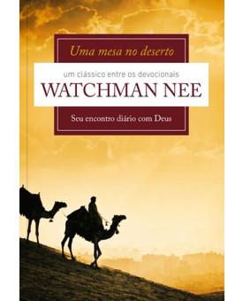 Uma Mesa No Deserto | Watchman Nee