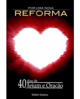 Por Uma Nova Reforma | Edison Queiroz