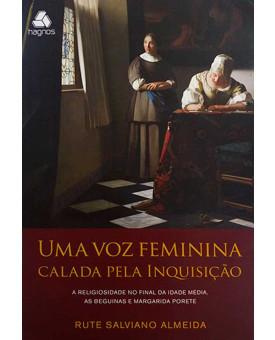 Uma Voz Feminina Calada Pela Inquisição | Rute Salviano Almeida