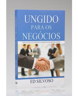 Ungido Para os Negócios | Ed Silvoso