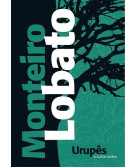 Urupês e Outro Contos | Monteiro Lobato