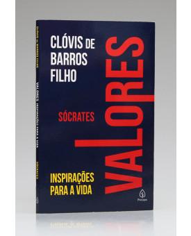 Coleção Valores | Sócrates | Clóvis de Barros Filho