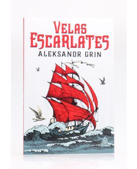 Velas Escarlates | Aleksandr Grin