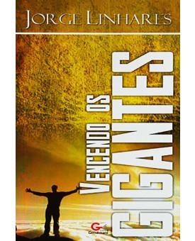 Vencendo Os Gigantes | Jorge Linhares