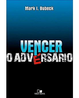 Vencer o Adversario | Mark Bubeck