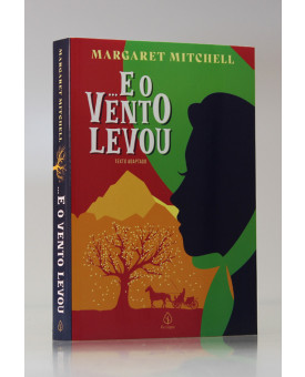 ...E o Vento Levou   Margareth Mitchell