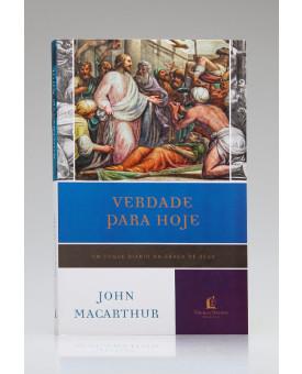 Verdade Para Hoje | John MacArthur