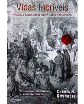 Livro Vidas Incríveis | Charles R. Swindoll
