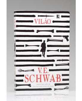 Vilão | Vol. 1 | V. E. Schwab