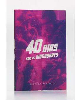 40 Dias Com os Vingadores | Eduardo Medeiros