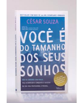 Você é do Tamanho dos Seus Sonhos | César Souza