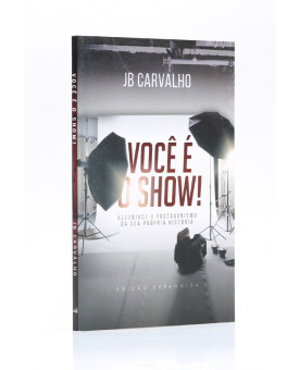 Você é o Show! | JB Carvalho