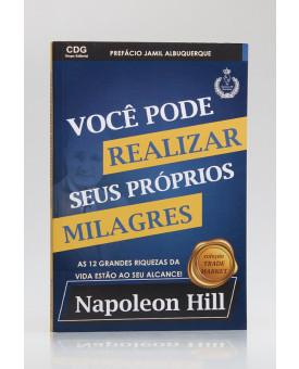 Você Pode Realizar Seus Próprios Milagres | Napoleon Hillv