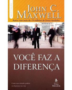 Você Faz a Diferença | John C. Maxwell