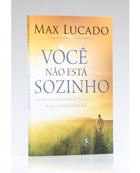 Você Não Está Sozinho | Max Lucado