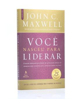 Você Nasceu Para Liderar | John C. Maxwell