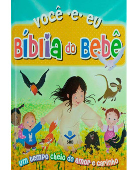 Bíblia do Bebê Ilustrada | Você e Eu | Média | Capa Dura