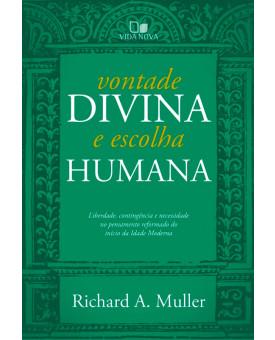 Vontade Divina e Escolha Humana | Richard A. Muller