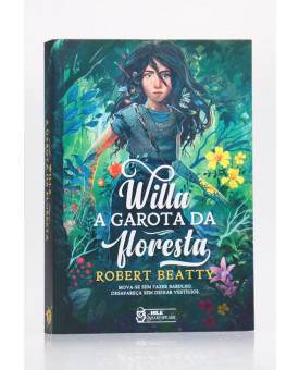 Willa - A Garota da Floresta   Robert Beatty