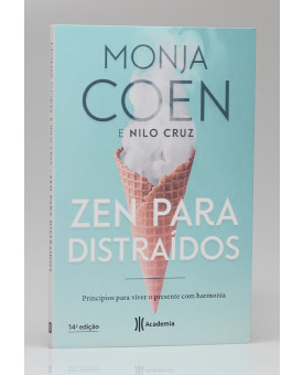 Zen Para Distraídos | Monja Coen e Nilo Cruz