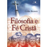 Livro Filosofia E Fé Cristã – Colin Brown
