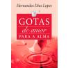 Gotas de Amor Para a Alma | Hernandes Dias Lopes
