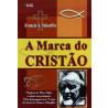 A Marca Do Cristão | Francis A. Schaeffer
