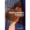 Cristianismo Público: Evangelho e Lei   P. Andrew Sandlin