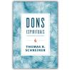 Dons Espirituais | Thomas R. Schreiner