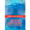 Implacável | John Bevere