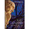 João Calvino: Sua Vida e Obra | Vicente Themudo Lessa