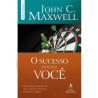 O Sucesso Está em Você   John C. Maxwell