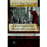 O Evangelho Segundo Paulo   John MacArthur