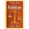 Os Cinco Pontos do Calvinismo | George L. Bryson