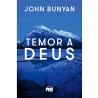 Temor a Deus   John Bunyan