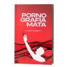 Pornografia Mata | Lucinho Barreto | Basileia