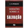 Sermões sobre a Salvação | C. H. Spurgeon