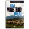 Um Ministério Ideal | Vol.2 | C. H. Spurgeon